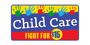 Child Care Fight for 15